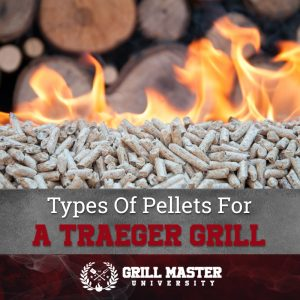 Types of pellets for a Traeger grill