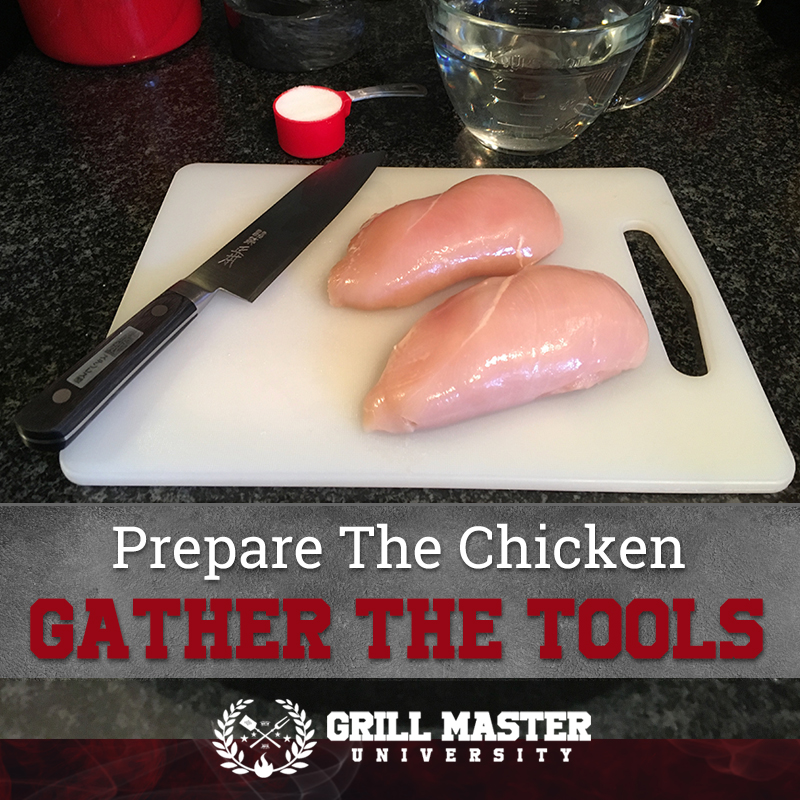 Prepare the chicken and the tools
