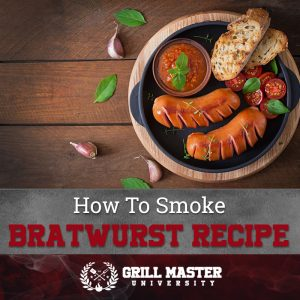 How to smoke bratwurst recipe