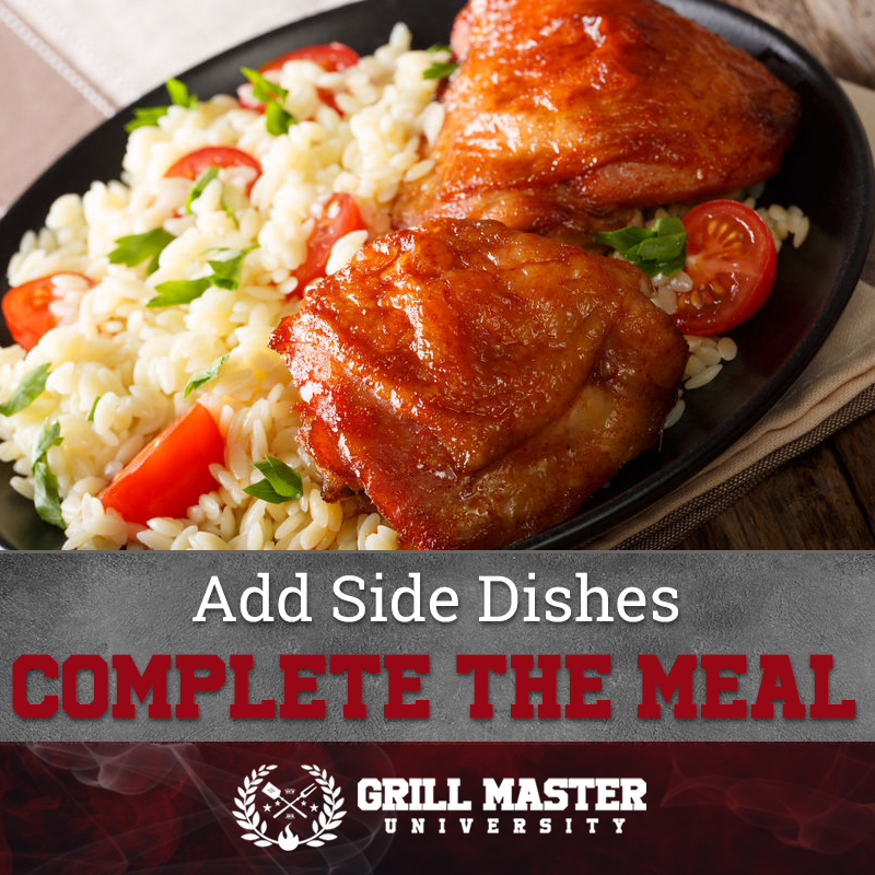 Add side dishes to smoked chicken thighs