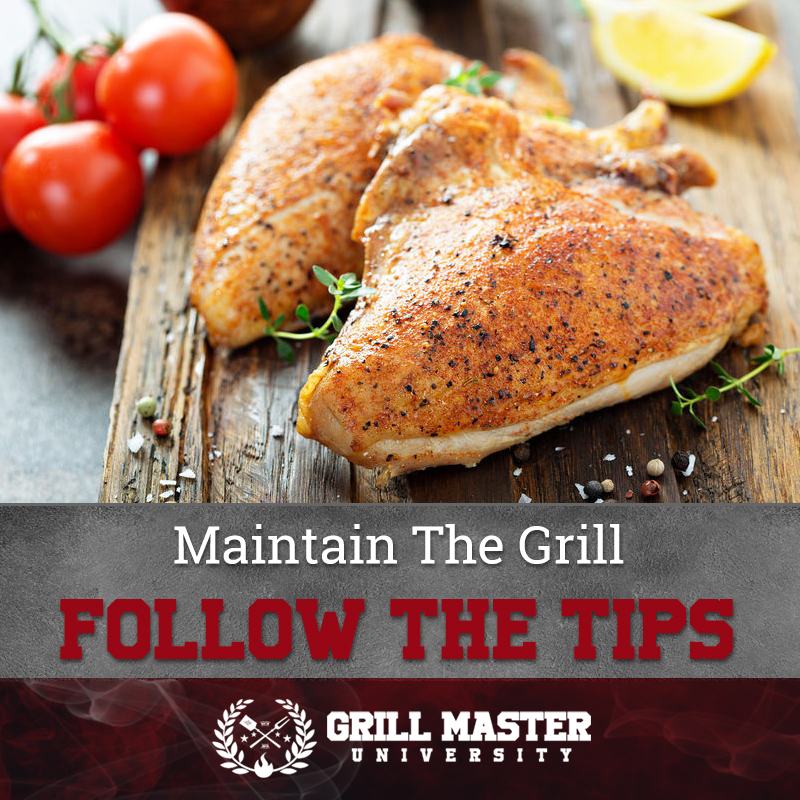 Maintain The Grill Follow The Tips