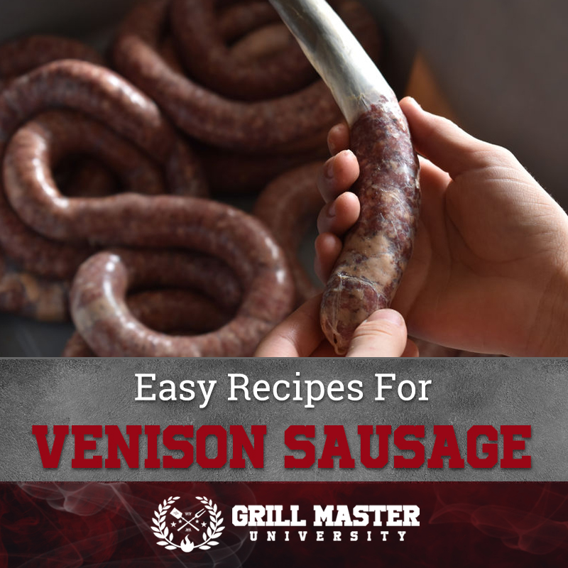 Easy Recipes For Venison Sausage
