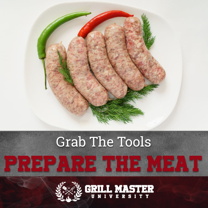 Grab The Tools Prepare The Meat