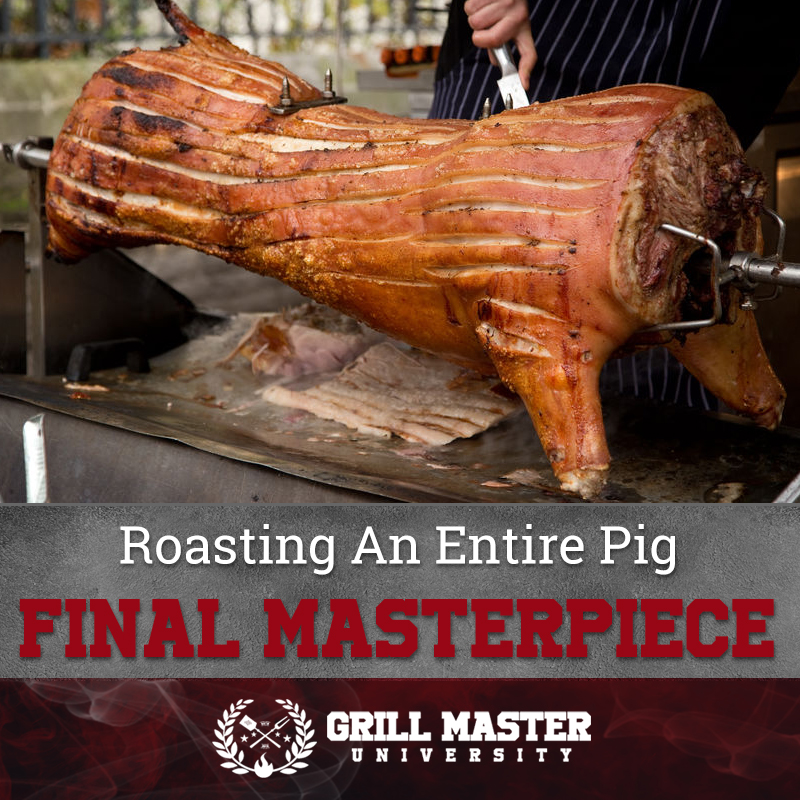 Roasting An Entire Pig Final Masterpiece