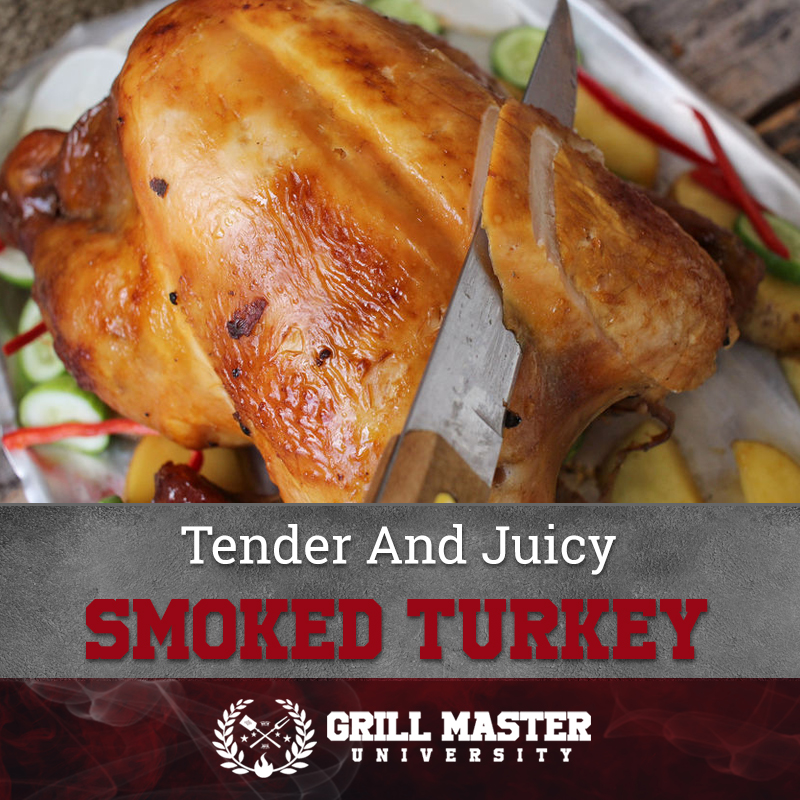 Tender And Juicy Smoked Turkey